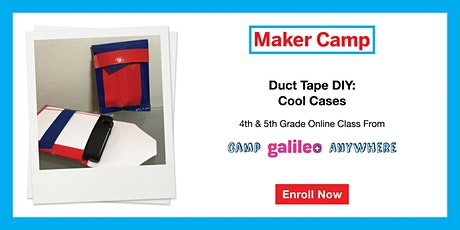 Duct Tape DIY: Cool Cases Class 4th and 5th Graders entradas