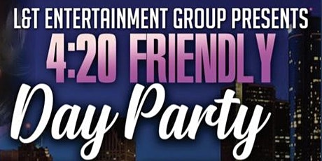 4:20 Friendly Day Party tickets