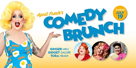 April Fresh's Comedy Brunch (July Edition) tickets