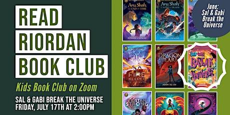 Zoom Read Riordan Book Club: Sal & Gabi Break the Universe tickets