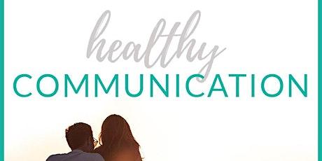 Healthy Communication Skills (Relationship Masterclass) tickets