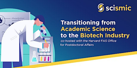 Transitioning from Academic Science to the Biotech Industry tickets