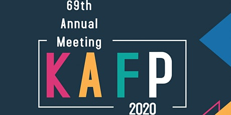 2020 KAFP ANNUAL MEETING tickets