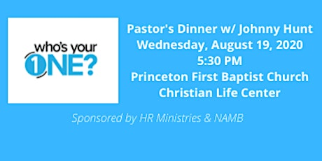 40 Day of Revival:  Who's Your One Pastor's Dinner with Johnny Hunt tickets