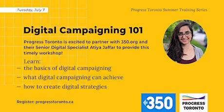 Summer Training Series: Digital Campaigning 101 tickets