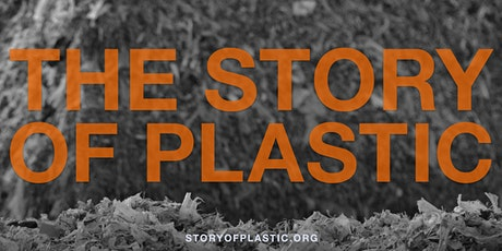 The Story of Plastic: Film Viewing & Panel Discussion tickets