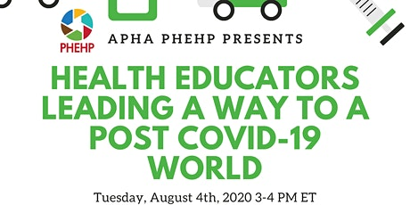 Health Educators Leading a Way to a Post COVID-19 World tickets