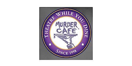 "Murder Mystery Dinner- SOCIALLY DISTANCED- ""Murder on Broadway"" tickets"