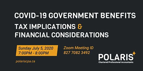COVID -19 Government Benefits - Tax Implications & Financial Considerations tickets