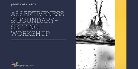 Assertiveness & Boundary-Setting Workshop tickets