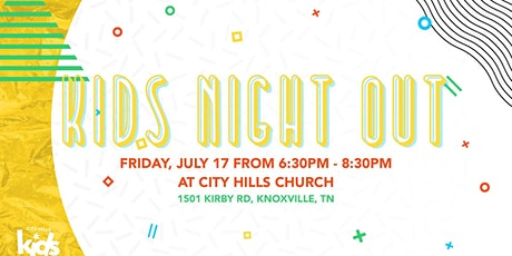 Kids Night Out! *All Ages* tickets