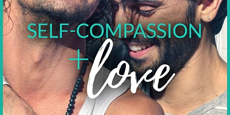 Self Compassion (Relationship Masterclass) tickets