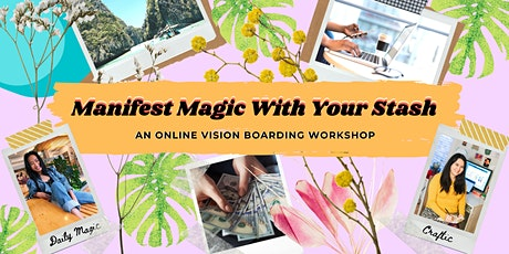 Manifest Magic with Your Stash: A vision boarding & crafting hangout tickets