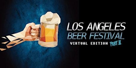 Los Angeles Beer Festival - Virtual Edition 2 tickets