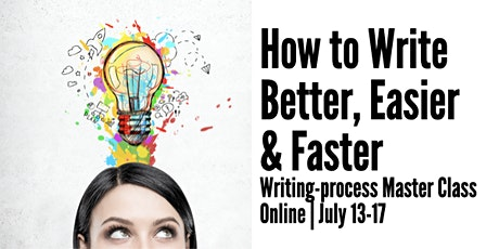 How to Write Better, Easier and Faster online tickets