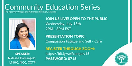 Community Education Series: Compassion Fatigue and Self - Care tickets