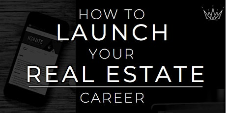 How to Launch Your Real Estate Career tickets