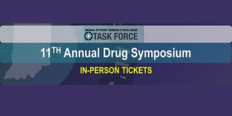 11th Annual Drug Abuse Symposium - IN-PERSON TICKETS tickets