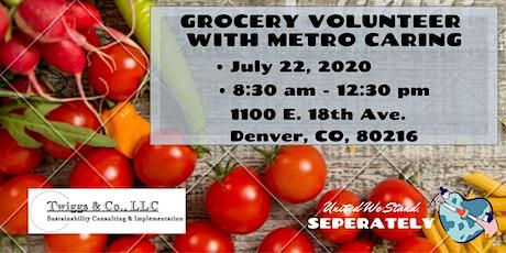 July Metro Caring Grocery Volunteer tickets