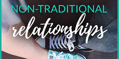 Non-Traditional Relationships (Relationship Masterclass) tickets