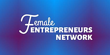 Female Entrepreneurs Network  ONLINE - July 2020 tickets