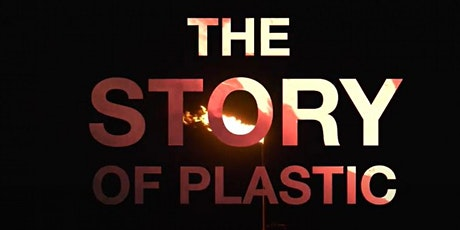 Good Choice Initiative hosts The Story of Plastic + Q&A tickets
