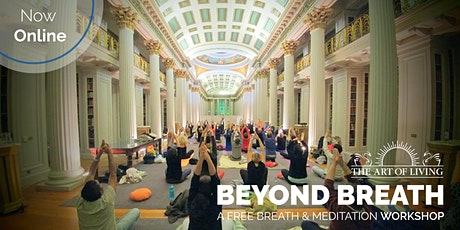 Beyond Breath - An Introduction to the Meditation & Breath Workshop tickets