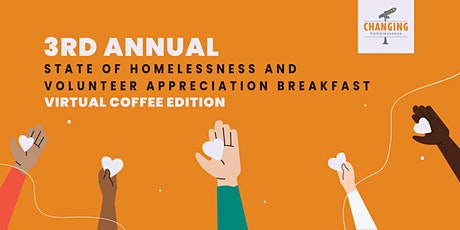 3rd Annual State of Homelessness and Volunteer Appreciation Breakfast tickets
