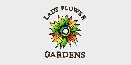 Lady Flower Gardens Festival tickets