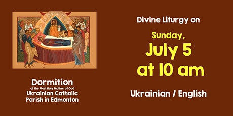 Dormition DL for July  5, 10 am Bilingual tickets