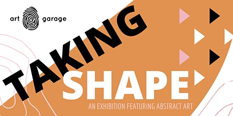 Taking Shape Exhibition tickets