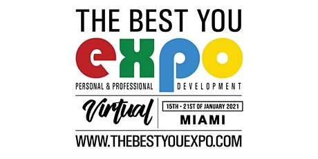 FREE Tickets! The Best You VIRTUAL EXPO Miami FL 2021 tickets