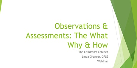 Observations & Assessments: The What Why & How tickets