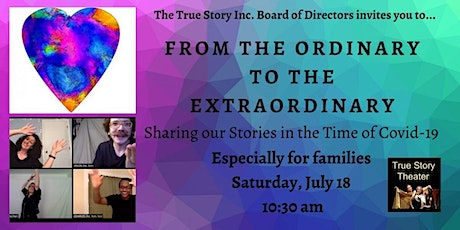 From Ordinary to Extraordinary: Our stories during COVID 19  - for families tickets