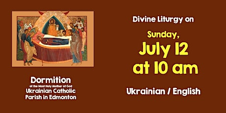 Dormition DL for July  12, 10 am Bilingual tickets