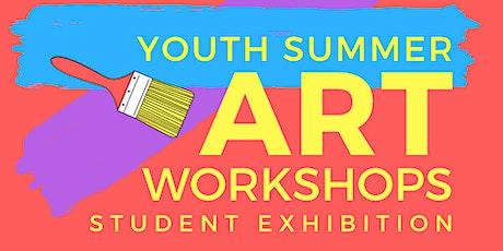 Youth Summer Art Workshops Exhibition tickets
