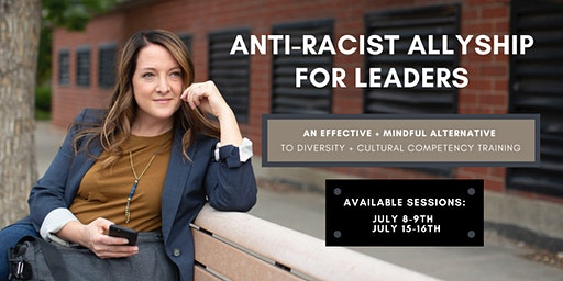 Anti-Racist Allyship for Leaders