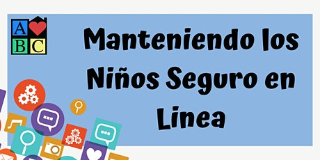Manteniendo los niños seguros en línea - Entrenamiento Gratis Virtual entradas