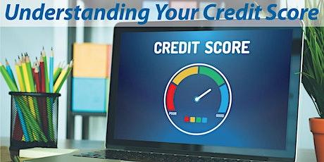 Understanding Your Credit Score tickets