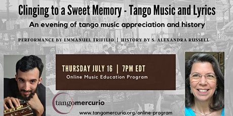 Clinging to a Sweet Memory—Tango Music and Lyrics tickets