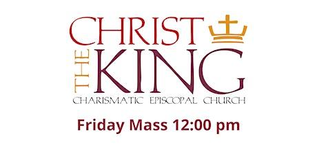 12:00pm Friday Mass tickets