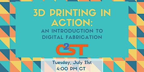 3D Printing in Action: An Introduction to Digital Fabrication tickets