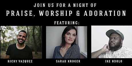 Night of Praise & Worship with Adoration tickets