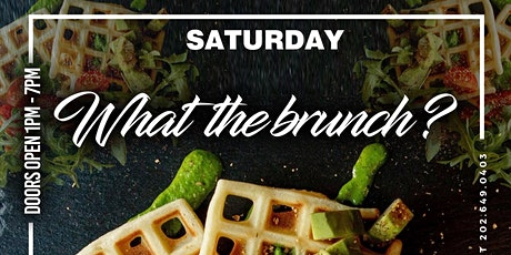 WHAT THE BRUNCH !!! tickets