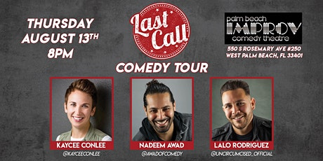 Last Call Comedy Tour at The Palm Beach Improv tickets
