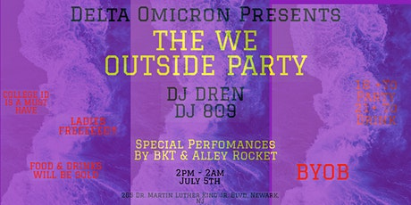 THE WE OUTSIDE PARTY tickets