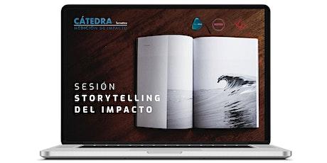 Sesión 5. Storytelling. Cátedra de Medición de Impacto entradas