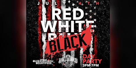 DAY PARTY AT HOLLYWOOD HOOKAH LOUNGE  RED WHITE AND BLACK tickets