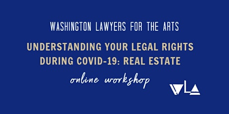 WLA Workshop - Understanding Your Legal Rights During COVID-19: Real Estate tickets