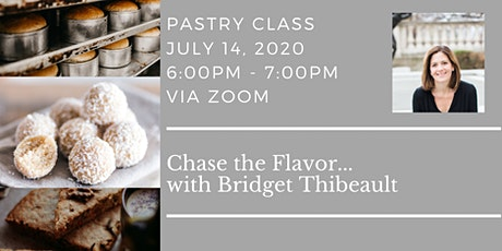 Chase the Flavor  with Bridget Thibeault tickets